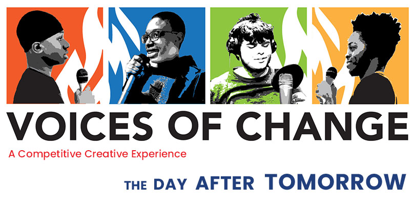 Voices of Change: A Competitive Creative Experience. The Day After Tomorrow